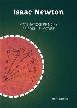 Obálka titulu Matematické principy přírodní filozofie