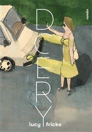 Německá autorka Lucy Fricke se ve své nové knize Dcery věnuje dvěma ženám středního věku, které tápou ve svých životech a snaží se vyrovnat se s odchodem svých otců. Její hlavní otázkou přitom není, odkud přicházíme, nýbrž jak jsme se ocitli tam, kde jsme a jestli vůbec vede cesta zpátky.