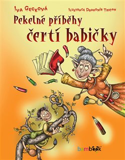 Obálka titulu Pekelné příběhy čertí babičky