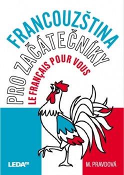 Obálka titulu Francouzština pro začátečníky - Le français pour vous