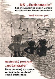 """Nacistický program """"eutanázie"""" / NS- """"Euthanasie"""""""