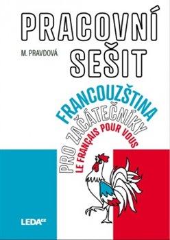 Obálka titulu Francouzština pro začátečníky - Pracovní sešit