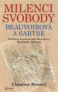 Obálka titulu Milenci svobody: Beauvoirová a Sartre