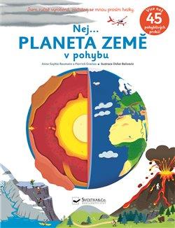 Obálka titulu Nej... Planeta země v pohybu