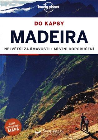 MADEIRA DO KAPSY PRŮVODCE LONELY PLANET