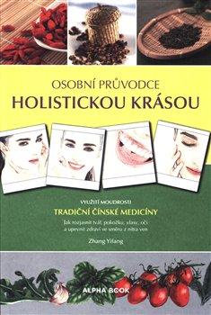 Obálka titulu Osobní průvodce holistickou krásou