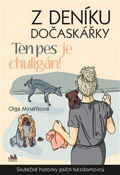 Obálka titulu Z deníku dočaskářky - Ten pes je chuligán!