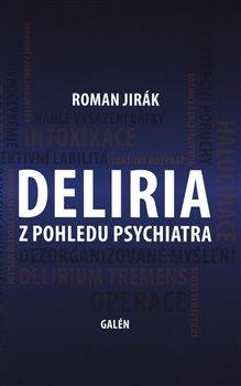 Obálka titulu Deliria z pohledu psychiatra