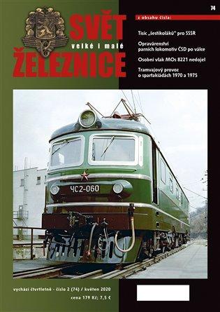 Svět železnice 74 / květen 2020 - - | Booksquad.ink