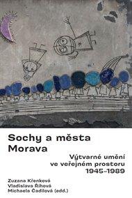 Sochy a města. Morava.