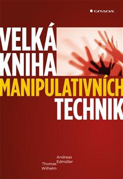 Obálka titulu Velká kniha manipulativních technik