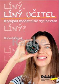Obálka titulu Líný učitel: Kompas moderního učitele