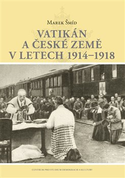 Obálka titulu Vatikán a české země v letech 1914–1918