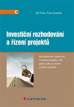 Obálka titulu Investiční rozhodování a řízení projektů