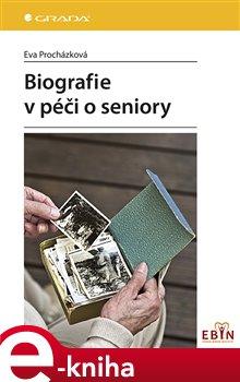 Obálka titulu Biografie v péči o seniory