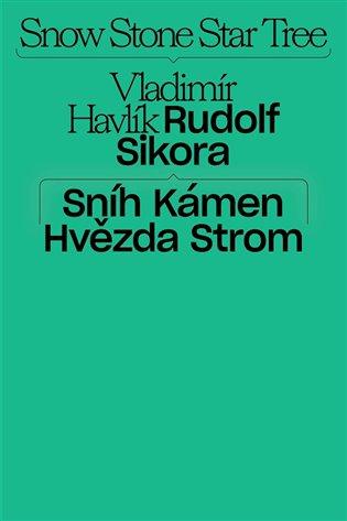 Sníh, kámen, hvězda, strom - Jakub Král   Booksquad.ink