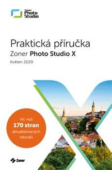 Zoner Photo Studio X – Praktická příručka  (05/2020)