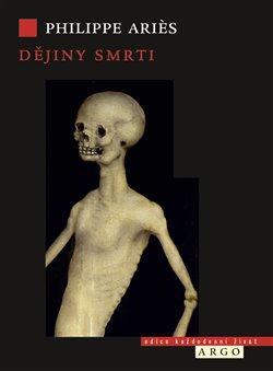 Obálka titulu Dějiny smrti