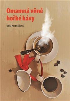 Obálka titulu Omamná vůně hůřké kávy