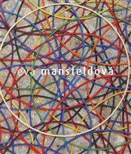 Eva Mansfeldová. Monografie
