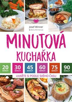 Obálka titulu Minutová kuchařka - Uvařte si podle svého času