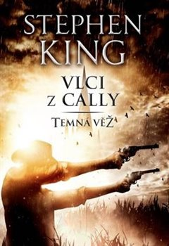 Obálka titulu Temná věž V. - Vlci z Cally