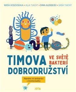 Obálka titulu Timova dobrodružství ve světě bakterií