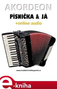 Obálka titulu Akordeon, písnička & já (+online audio)