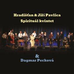 Obálka titulu Hradišťan & Spirituál Kvintet & Dagmar Pecková