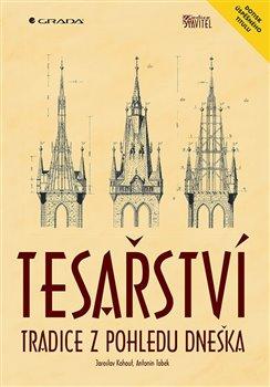 Obálka titulu Tesařství - Tradice z pohledu dneška