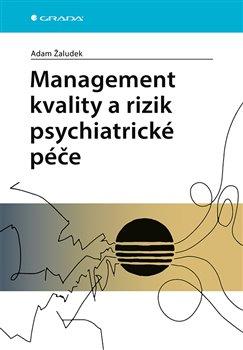 Obálka titulu Management kvality a rizik psychiatrické péče