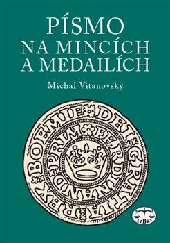 Obálka titulu Písmo na mincích a medailích