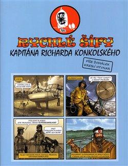 Obálka titulu Rychlé šífy kapitána Richarda Konkolského