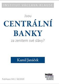 Obálka titulu Jsou centrální banky za zenitem své slávy?