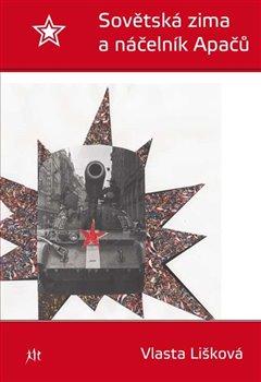 Obálka titulu Sovětská zima a náčelník Apačů