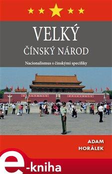 Obálka titulu Velký čínský národ