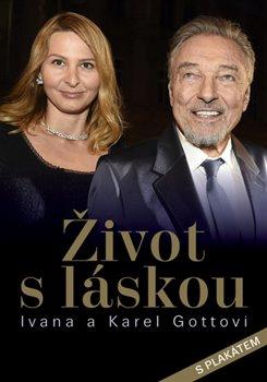 Obálka titulu Život s láskou Ivana a Karel Gottovi