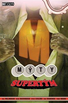 Obálka titulu Mýty 16: Supertým