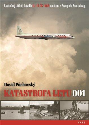 Katastrofa letu 001 - Skutečný příběh letadla IL-18 OK-NAB na lince z Prahy do Bratislavy