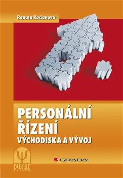 Personální řízení. Východiska a vývoj, 2., přepracované a rozšířené vydání - Renata Kociánová