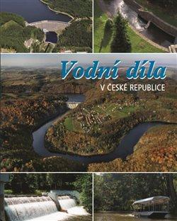 Vodní díla v České republice - Jan Němec