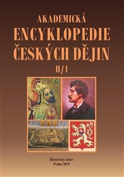 Obálka titulu Akademická encyklopedie českých dějin V. - H/1