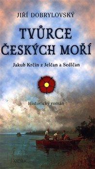 Obálka titulu Tvůrce českých moří