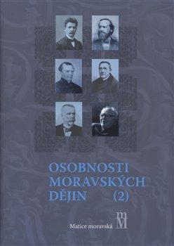 Obálka titulu Osobnosti moravských dějin II.