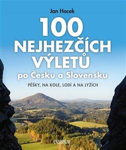 Obálka titulu 100 nejhezčích výletů po Čechách a Slovensku