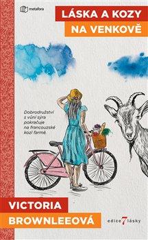 Obálka titulu Láska a kozy na venkově