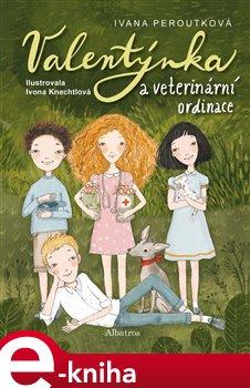 Obálka titulu Valentýnka a veterinární ordinace