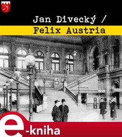 Obálka titulu Felix Austria
