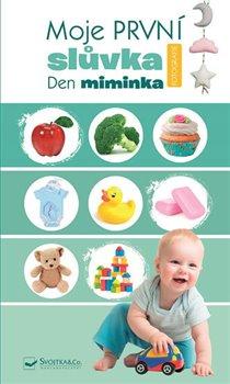 Obálka titulu Moje první slůvka - Den miminka