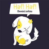 Haf Haf! - Domácí zvířata